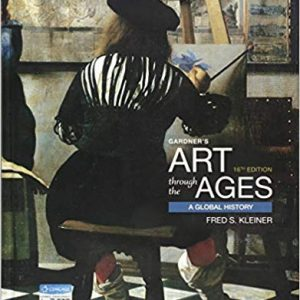 Test Bank (Downloadable Files) for Gardner's Art through the Ages: A Global History, 16th Edition, Kleiner, ISBN-10: 1337630705, ISBN-13: 9781337630702