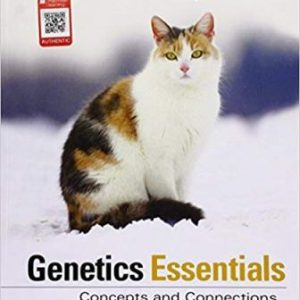 Test Bank (Downloadable Files) for Genetics Essentials: Concepts and Connections, 4th Edition, Pierce, ISBN-10: 1319107222, ISBN-13: 9781319107222