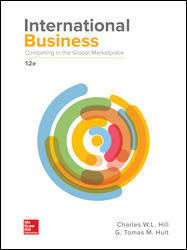 Test Bank (Downloadable Files) for International Business: Competing in the Global Marketplace, 12th Edition, Charles W. L. Hill, G. Tomas M. Hult, ISBN10: 1259929442, ISBN13: 9781259929441