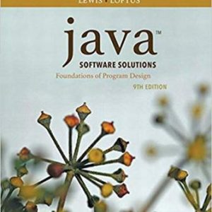 Test Bank (Downloadable Files) for Java Software Solutions, 9th Edition, John Lewis, ISBN-13: 9780134543345