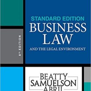 Test Bank (Downloadable Files) for Legal Environment,8th Edition, Beatty, ISBN-13: 9781337404532