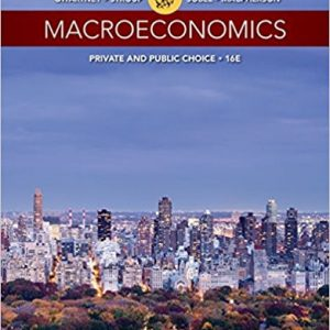 Test Bank (Downloadable Files) for Macroeconomics: Private and Public Choice, 16th Edition, James D. Gwartney, Richard L. Stroup, Russell S. Sobel, David A. Macpherson, ISBN-10: 1305506758, ISBN-13: 9781305506756