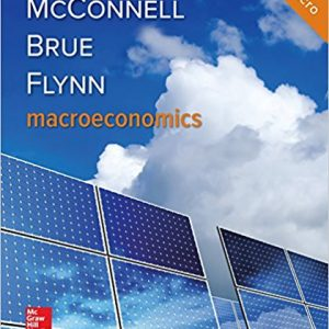Test Bank (Downloadable Files) for Microeconomics, 21st Edition, Campbell McConnell, Stanley Brue, Sean Flynn, ISBN10: 1260292770, ISBN13: 9781260292770