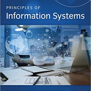Test Bank (Downloadable Files) for Principles of Information Systems, 13th Edition, Ralph M. Stair, George Reynolds ISBN: 9781305971776