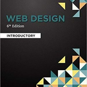 Test Bank (Downloadable Files) for Web Design: Introductory, 6th Edition, Campbell, ISBN-10: 1285170628, ISBN-13: 9781285170626