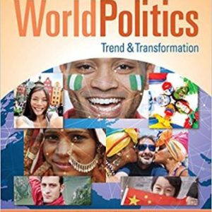 Test Bank (Downloadable Files) for World Politics: Trend and Transformation, 2016 – 2017 Edition, 16th Edition, Charles W. Kegley Jr., Shannon L. Blanton, ISBN-10: 1305504879, ISBN-13: 9781305504875