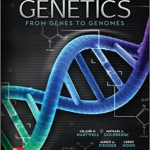 Test Bank for Genetics From Genes to Genomes 5th Edition Leland Hartwell, Michael Goldberg, Janice Fischer, Leroy Hood, Charles (Chip) Aquadro ISBN: 9780073525310 9780073525310