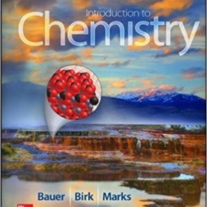Test Bank for Introduction to Chemistry 4th Edition Rich Bauer, James Birk, Pamela Marks ISBN: 9780073523002 9780073523002