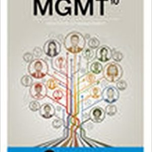 Test Bank for MGMT 10th Edition Chuck Williams ISBN: 9781337116756 9781337116756