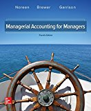 Test Bank for Managerial Accounting for Managers 4th Edition Eric Noreen, Peter Brewer, Ray Garrison ISBN: 9781259578540 9781259578540