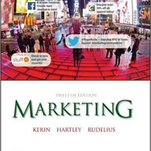 Test Bank for Marketing 14th Edition Roger Kerin, Steven Hartley, William Rudelius ISBN: 978-0077861032 978-0077861032