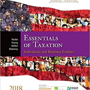 Test Bank for South-Western Federal Taxation 2018 Essentials of Taxation Individuals and Business Entities 21st Edition William A. Raabe,David M. Maloney,James C. Young,James E. Smith,Annette Nellen ISBN: 978-1337386173 978-1337386173