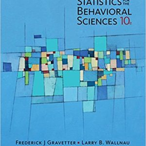 Test Bank for Statistics for The Behavioral Sciences 10th Edition Frederick J Gravetter,Larry B. Wallnau ISBN: 978-1305504912 978-1305504912