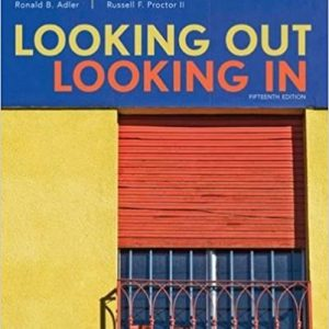 Test bank for Looking Out, Looking In 5th Edition Ronald B. Adler, Russell F. Proctor II ISBN: 9781305076518 9781305076518