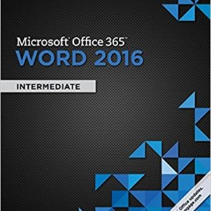 Test bank for Microsoft® Office 365 & Word 2016: Intermediate 1st Edition Misty E. Vermaat ISBN: 9781305871007 9781305871007