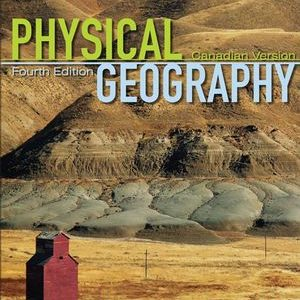 Test bank for Physical Geography: Science and Systems of the Human Environment 4th Edition Alan H. Strahler, O. W. Archibold ISBN: ES8-0-470-12555-7 ES80470125557