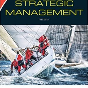 Test bank for Strategic Management: Theory: An Integrated Approach 12th Edition Charles W. L. Hill, Melissa A. Schilling, Gareth R. Jones ISBN: 9781305502338 9781305502338