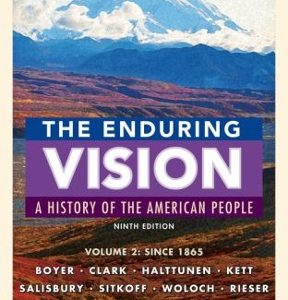 Test bank for The Enduring Vision 9th Edition Paul S. Boyer, Clifford E. Clark, Jr., Karen Halttunen, Joseph F. Kett, Neal Salisbury, Harvard Sitkoff ISBN: 9781337113779 9781337113779