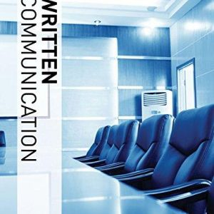 Solution manual for Illustrated Course Guides: Written Communication – Soft Skills for a Digital Workplace 3rd Edition Jeff Butterfield ISBN: 9781337119290 9781337119290