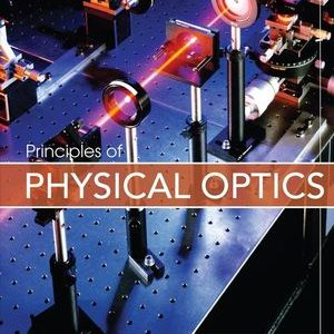 Solution manual for Principles of Physical Optics 1st Edition Charles A. Bennett ISBN: 9780470122129 9780470122129