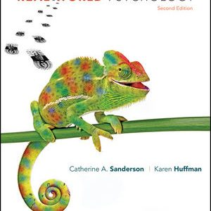 Solution manual for Real World Psychology 2nd Edition Catherine A. Sanderson, Karen Huffman ISBN: 978-1-119-29501-3 9781119295013
