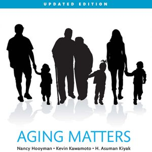 Test Bank (Downloadable Files) for Aging Matters: An Introduction to Social Gerontology, Updated Edition, 1st Edition, Nancy R. Hooyman, Kevin Y. Kawamoto, H. Asuman Kiyak, ISBN-10: 0133973921, ISBN-13: 9780133973921