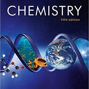 Test Bank (Downloadable Files) for Chemistry THE SCIENCE IN CONTEXT 5th Edition Thomas R. Gilbert, Rein V. Kirss, Natalie Foster, Stacey Lowery Bretz, Geoffrey Davies ISBN: 9780393630831