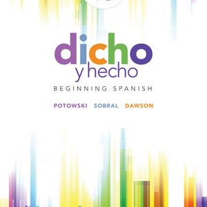 Test Bank (Downloadable Files) for Dicho y hecho: Beginning Spanish, 10th Edition, Kim Potowski, Silvia Sobral, Laila M. Dawson, ISBN: 9781119034124