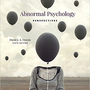 Test Bank for Abnormal Psychology Perspectives 6th Edition David J.A. Dozois ISBN: 9780134428871 9780134428871