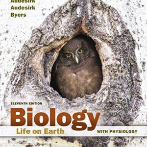 Test Bank for Biology Life on Earth with Physiology 11th Edition Audesirk, Byers ISBN: 9780133910605 9780133910605