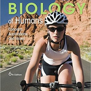 Test Bank for Biology of Humans Concepts, Applications, and Issues 6th Edition Judith Goodenough, Betty A. McGuire ISBN: 9780134056678 9780134056678