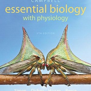 Test Bank for Campbell Essential Biology with Physiology 5th Edition Taylor, Simon, Dickey, Hogan, Reece ISBN: 9780321967503 9780321967503