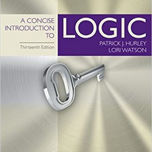 Test bank for A Concise Introduction to Logic 13th Edition Patrick J. Hurley, Lori Watson ISBN: 9781305958098 9781305958098