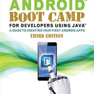 Test bank for Android Boot Camp for Developers Using Java® 3rd Edition Corinne Hoisington ISBN: 9781305857995 9781305857995