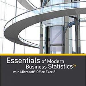 Test bank for Essentials of Modern Business Statistics with Microsoft® Office Excel® 7th Edition David R. Anderson, Dennis J. Sweeney, Thomas A. Williams, Jeffrey D. Camm, James J. Cochran ISBN: 9781337298292 9781337298292
