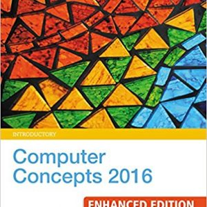 Test bank for New Perspectives Computer Concepts 2016 Enhanced, Introductory 9th Edition June Jamrich Parsons, Dan Oja ISBN: 9781305656291 9781305656291