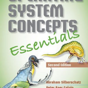 Solution manual for Operating System Concepts Essentials 2nd Edition Abraham Silberschatz, Peter B. Galvin and Greg Gagne ISBN: 978-1-118-84397-0 9781118843970