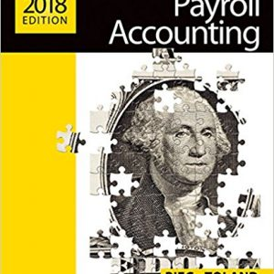 Solution manual for Payroll Accounting 28th Edition Bernard J. Bieg, Judith Toland ISBN: 978-1337291057 978-1337291057