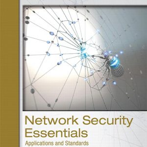 Solution Manual For Network Security Essentials: Applications and Standards, 6th Edition By Stallings