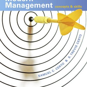 Solution Manual For Modern Management: Concepts and Skills, 15th Edition By C. Certo