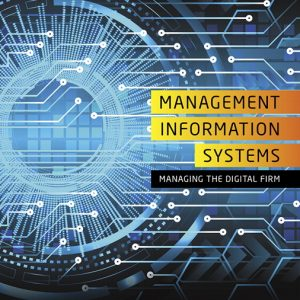 Solution Manual For Management Information Systems: Managing the Digital Firm, 16th Edition By C. Laudon