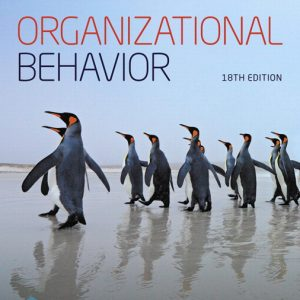 Test Bank For Organizational Behavior, 18th Edition By P. Robbins