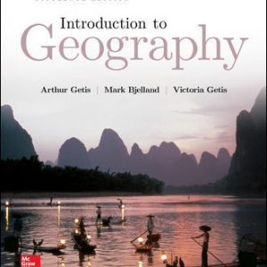 Solution Manual (Downloadable files) for Introduction to Geography 15th Edition By Arthur Getis,Mark Bjelland ,Victoria Getis,ISBN10: 1259570002,ISBN13: 9781259570001