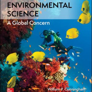 Test Bank (Downloadable files) For Environmental Science 14th Edition By William Cunningham ,Mary Cunningham ,ISBN10: 125963115X,ISBN13: 9781259631153