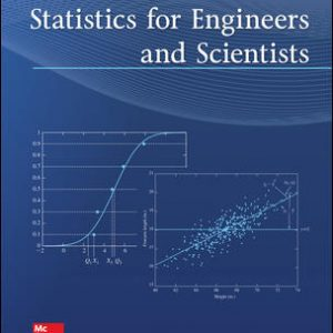 Test Bank (Downloadable files) For Statistics for Engineers and Scientists 5th Edition By William Navidi ISBN10: 1259717607,ISBN13: 9781259717604