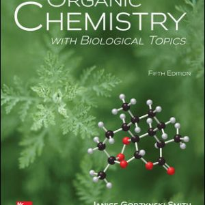 Test Bank (Downloadable Files) For Organic Chemistry with Biological Topics 5th Edition By Janice Smith and Heidi Vollmer-Snarr,ISBN10: 1259920011,ISBN13: 9781259920011