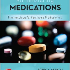 Test Bank (Downloadable files) For Administering Medications 9th Edition By Donna Gauwitz,ISBN10: 1259928179 ,ISBN13: 9781259928178