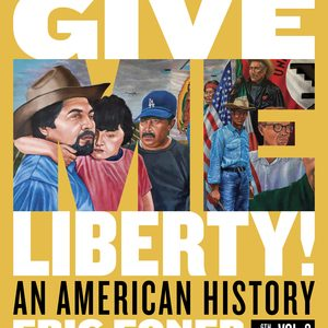 Solution Manual (Downloadable files) for Give Me Liberty! An American History Full 6th Edition by Eric Foner ISBN: 9780393428766