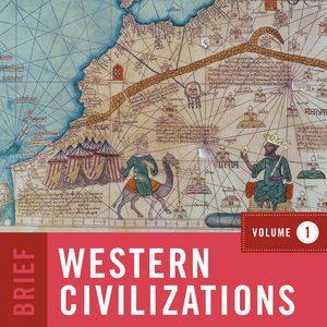 Test Bank (Downloadable files) of Western Civilizations Brief 5th Edition Volume 1 by Joshua Cole, Carol Symes,ISBN: 9780393428834