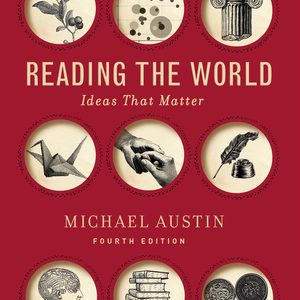 Solution Manual (Downloadable files) for Reading the World 4th edition by Michael Austin ISBN: 9780393441086